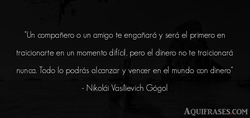 Frase del medio ambiente  de Nikolái Vasílievich Gógol. Un compañero o un amigo te