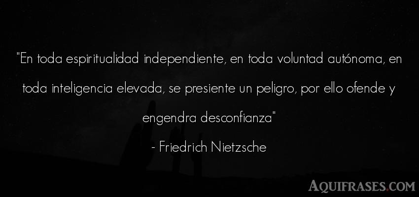 Frase motivadora,  filosófica  de Friedrich Nietzsche. En toda espiritualidad