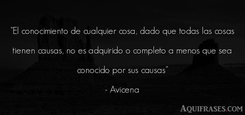 Frase sabia  de Avicena. El conocimiento de cualquier