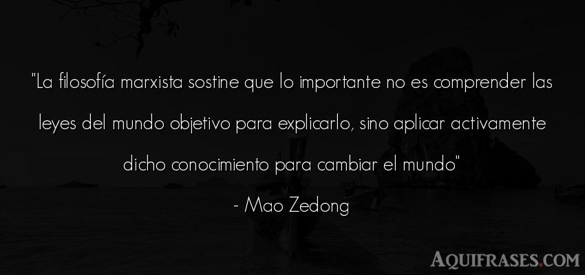 Frase del medio ambiente  de Mao Zedong. La filosofía marxista