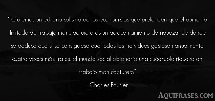 Frase del medio ambiente  de Charles Fourier. Refutemos un extraño