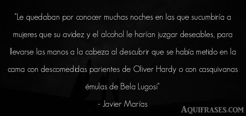 Frase de buenas noche  de Javier Marías. Le quedaban por conocer