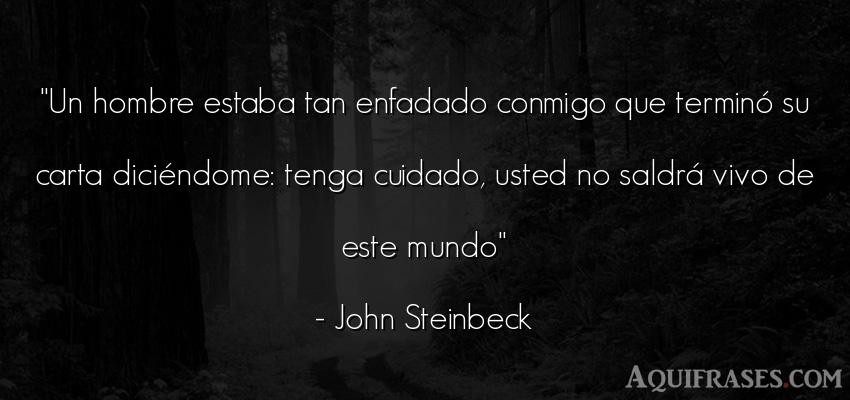 Frase de muerte  de John Steinbeck. Un hombre estaba tan