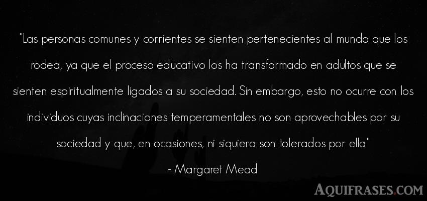 Frase del medio ambiente  de Margaret Mead. Las personas comunes y