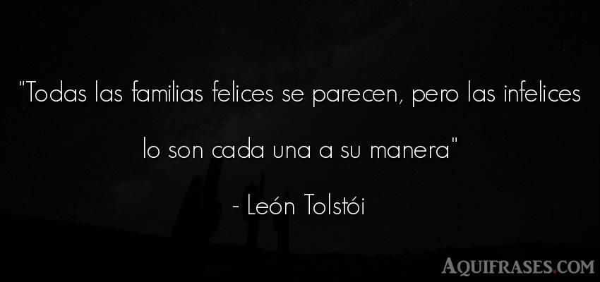 Frase para la família  de Leon Tolstoi. Todas las familias felices