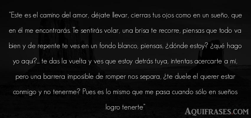 Este Es El Camino Del Amor Déjate Llevar Cierras
