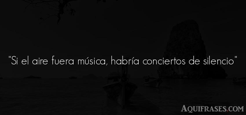 Si El Aire Fuera Música Habría Conciertos De