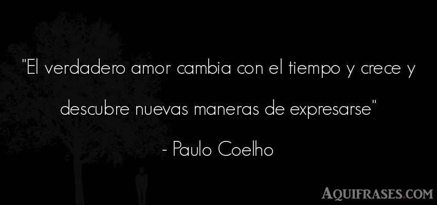 Frases De Amor Verdadero De Paulo Coelho Karmashares Llc
