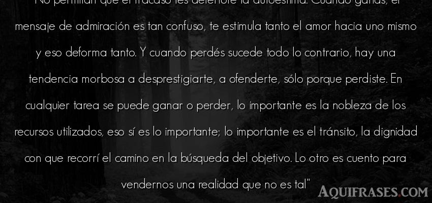 Frase de amor,  de autoestima  de Marcelo Bielsa. No permitan que el fracaso
