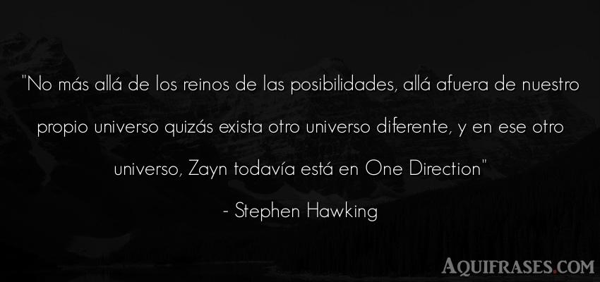 Frase divertida,  de inteligencia  de Stephen Hawking. No más allá de los reinos