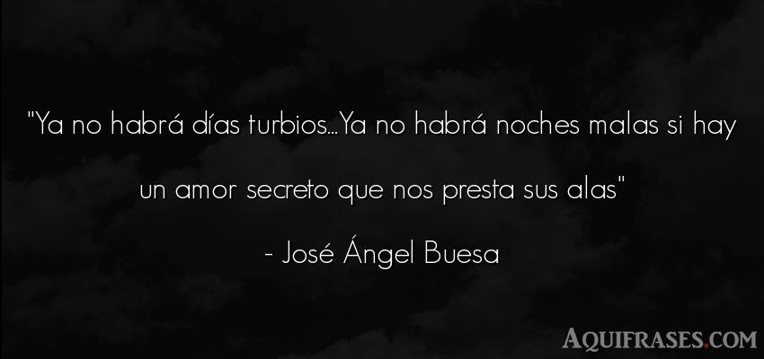 Frase de amor  de José Ángel Buesa. Ya no habrá días turbios