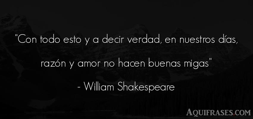 Frase de amor  de William Shakespeare. Con todo esto y a decir