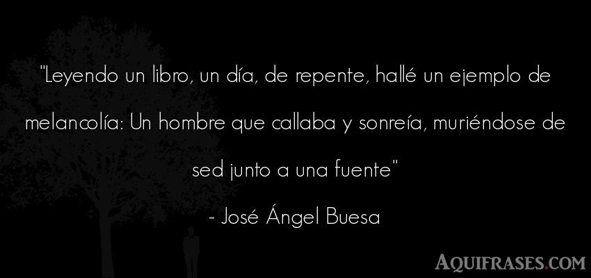 Frase de hombre  de José Ángel Buesa. Leyendo un libro, un día,