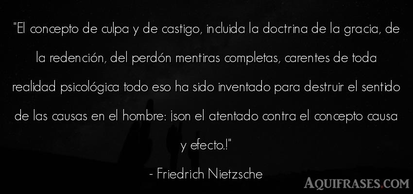 Frase filosófica,  de hombre  de Friedrich Nietzsche. El concepto de culpa y de