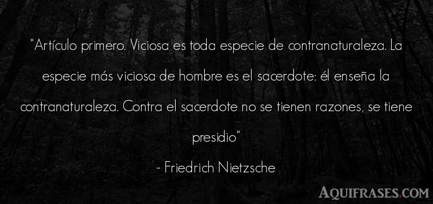 Frase filosófica,  de hombre  de Friedrich Nietzsche. Artículo primero. Viciosa