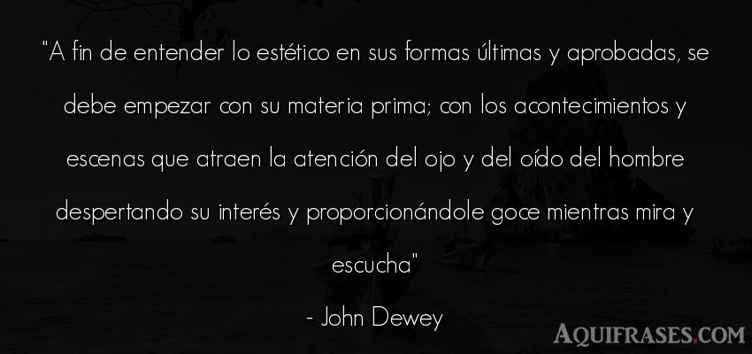 Frase de hombre  de John Dewey. A fin de entender lo esté