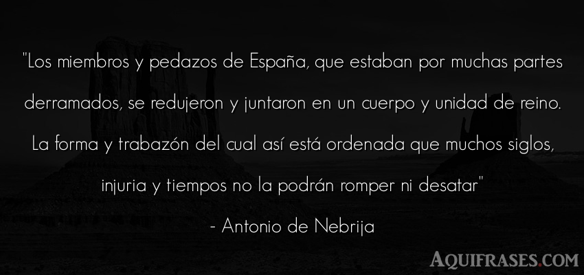 Frase del tiempo  de Antonio de Nebrija. Los miembros y pedazos de