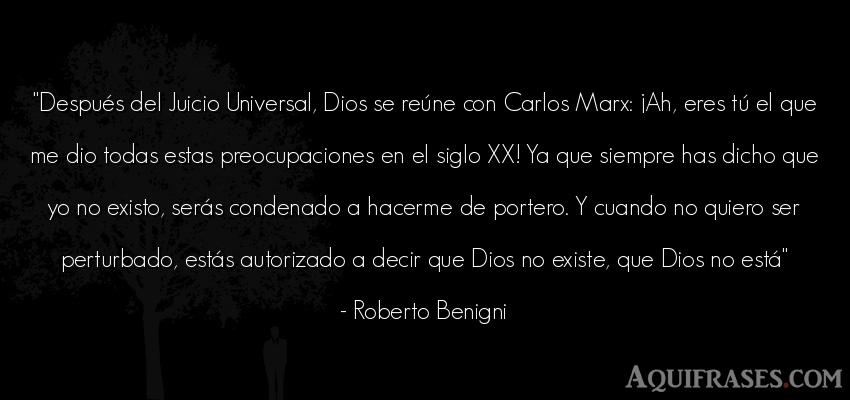 Frase de dio,  de fe  de Roberto Benigni. Después del Juicio