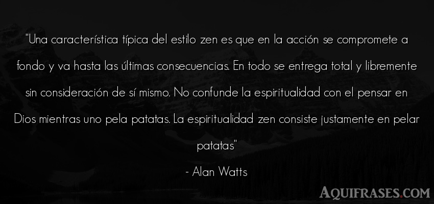 Frase de dio,  de fe  de Alan Watts. Una característica típica