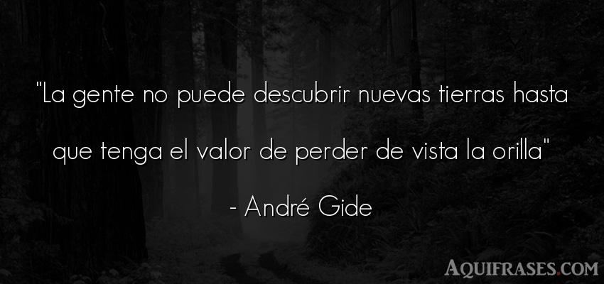 Frase de sociedad  de André Gide. La gente no puede descubrir