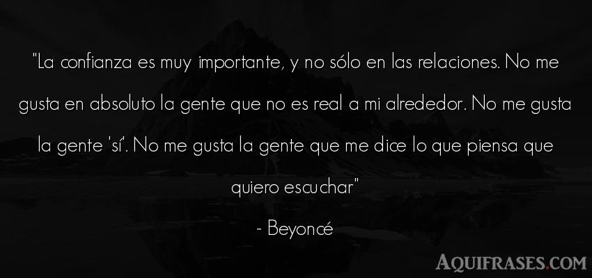 Frase de sociedad  de Beyoncé. La confianza es muy