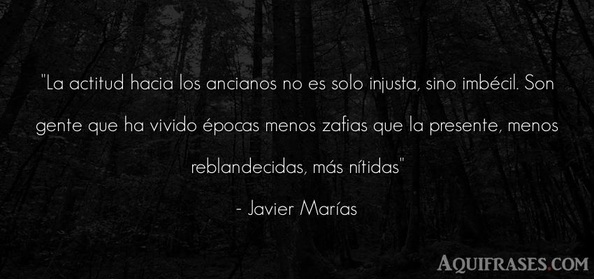 Frase de sociedad  de Javier Marías. La actitud hacia los