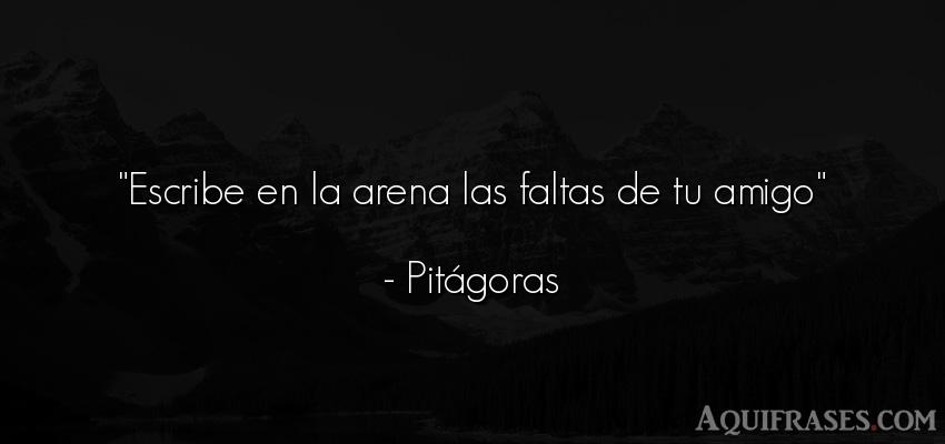 Frase de amistad,  de amistad corta  de Pitágoras. Escribe en la arena las