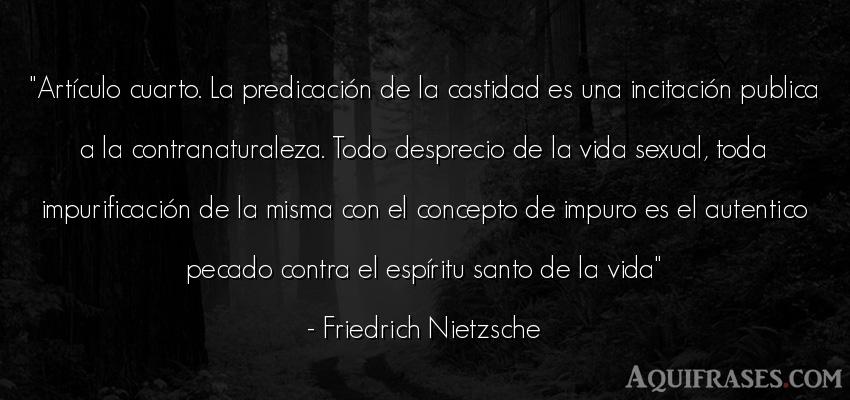 Frase filosófica,  de la vida  de Friedrich Nietzsche. Artículo cuarto. La