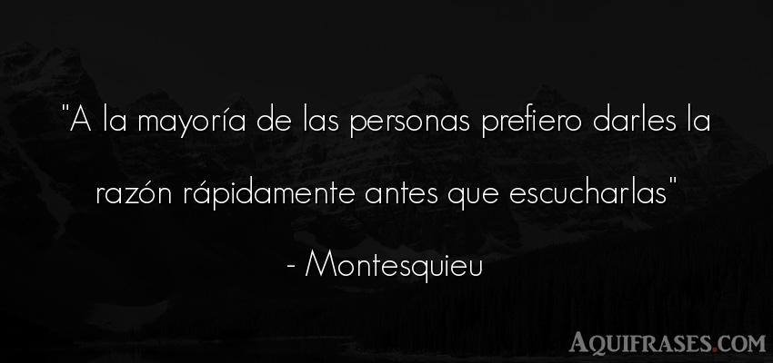 Frase de sociedad  de Montesquieu. A la mayoría de las