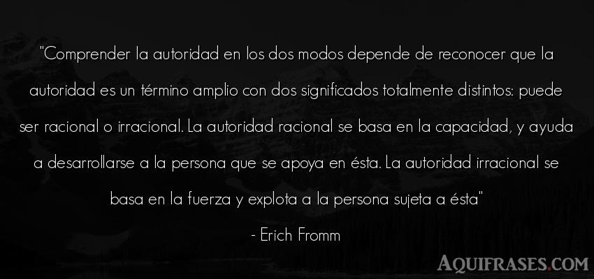 Frase de sociedad  de Erich Fromm. Comprender la autoridad en