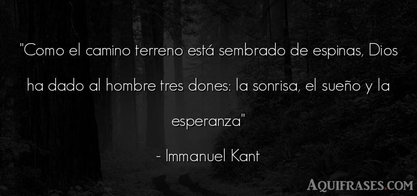 Frase de alegría  de Immanuel Kant. Como el camino terreno est