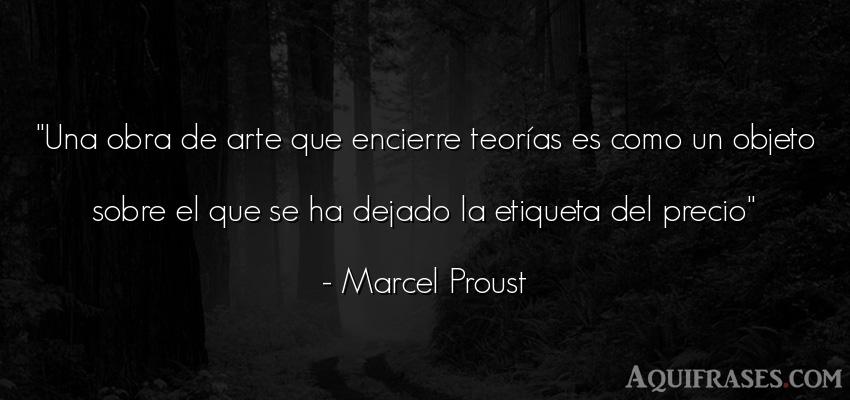 Frase de arte  de Marcel Proust. Una obra de arte que
