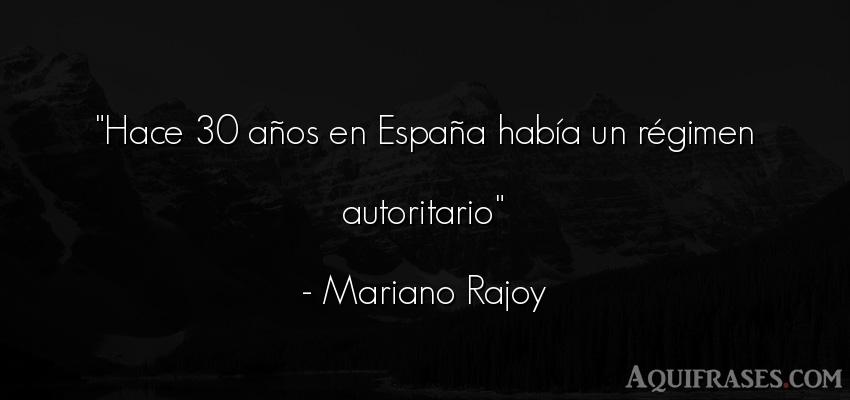 Frase de cumpleaños  de Mariano Rajoy. Hace 30 años en España hab