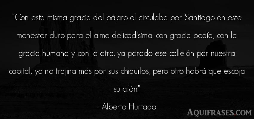 Frase del alma  de Alberto Hurtado. Con esta misma gracia del p