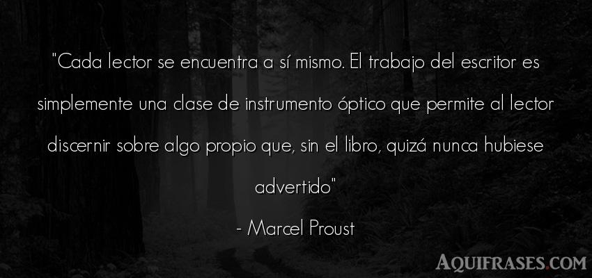 Frase de trabajo  de Marcel Proust. Cada lector se encuentra a s