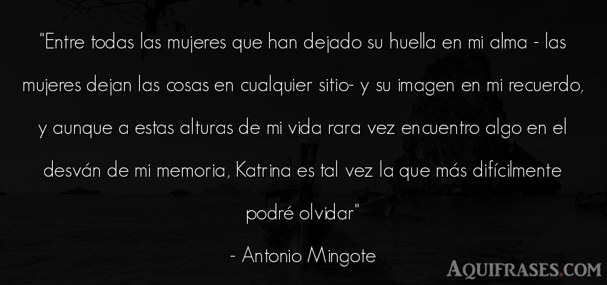 Frase de la vida  de Antonio Mingote. Entre todas las mujeres que