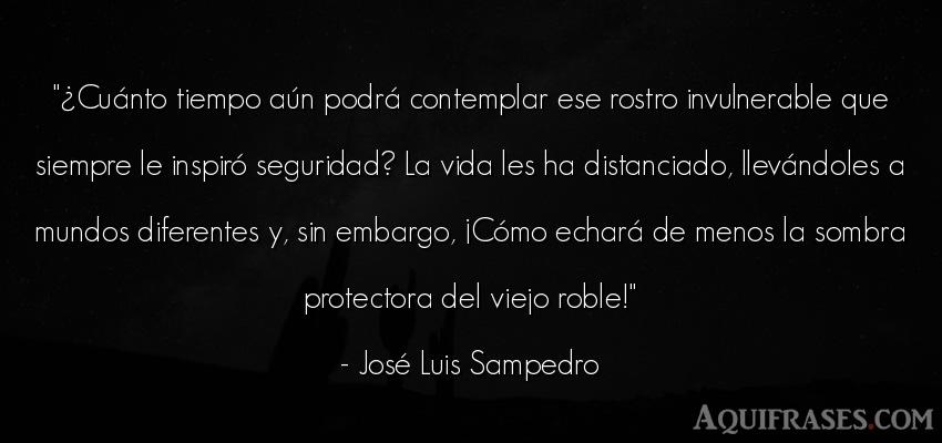 Frase de la vida  de José Luis Sampedro. ¿Cuánto tiempo aún podr