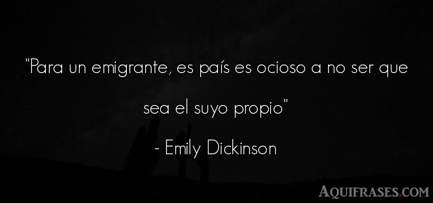 Para Un Emigrante Es País Es Ocioso A No Ser Que