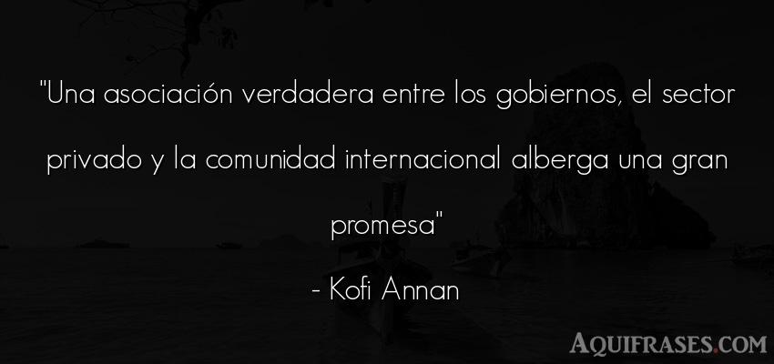 Frase de política  de Kofi Annan. Una asociación verdadera