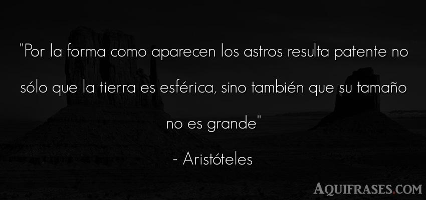 Frase filosófica,  del medio ambiente  de Aristóteles. Por la forma como aparecen